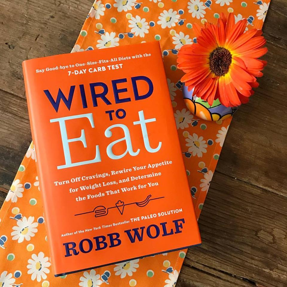 Book review: Wired to Eat by paleo expert Robb Wolf