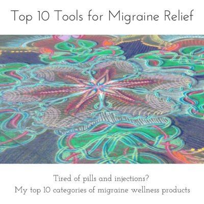 Top 10 Tools for Migraine Relief