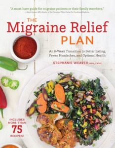 The Migraine Relief Plan by Stephanie Weaver