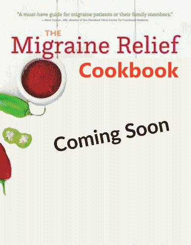 Migraine Relief Cookbook - Coming Soon
