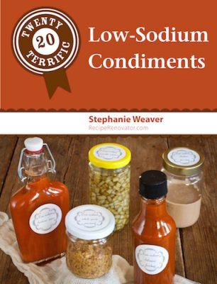 12 Terrific Low-Sodium Condiments by Stephanie Weaver